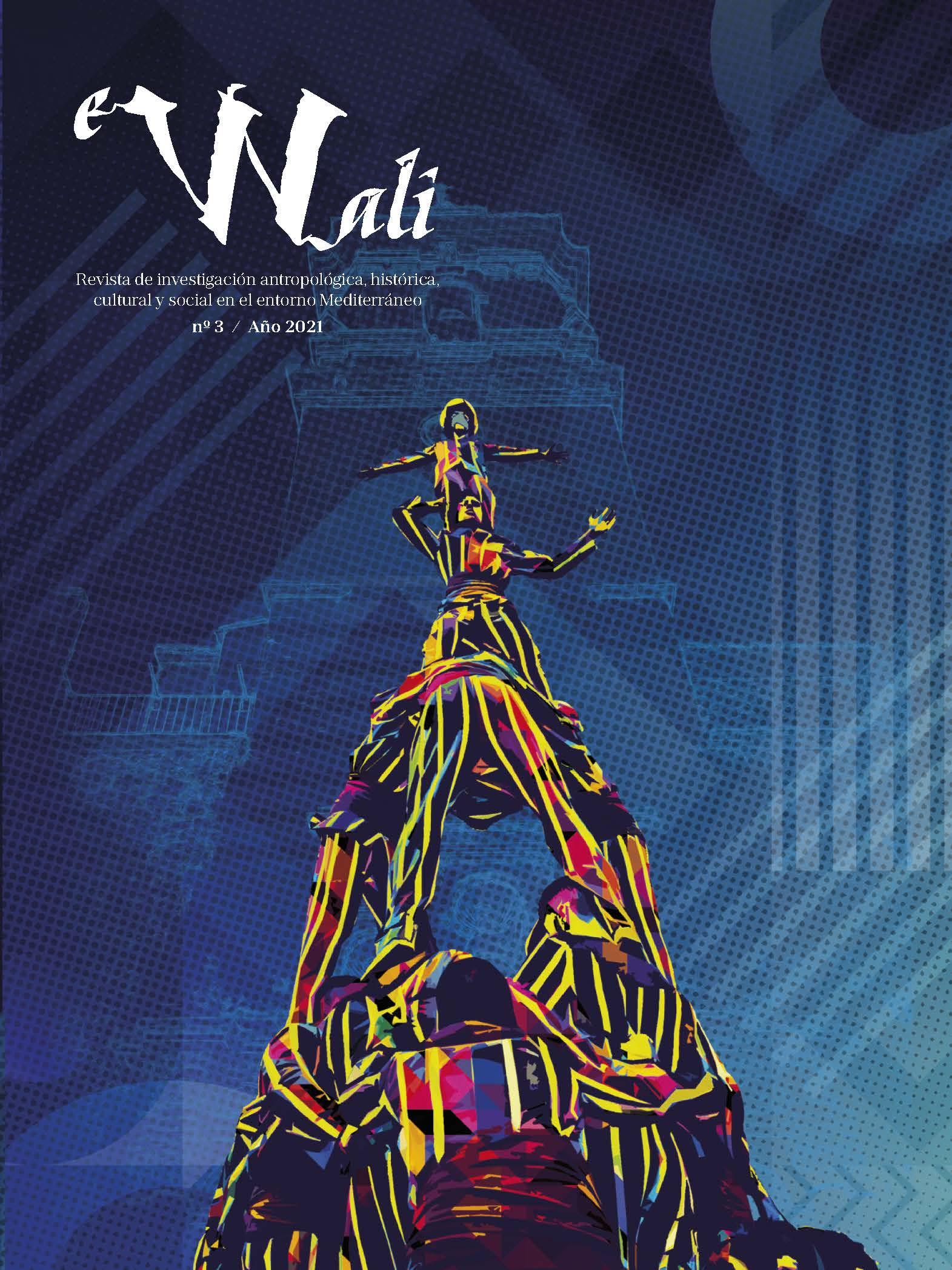 Ver Núm. 3 (2021): eWali. Revista de investigación antropológica, histórica, cultural y social en el entorno Mediterráneo